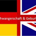 Ländervergleich Schwangerschaft und Geburt in UK vs Deutschland