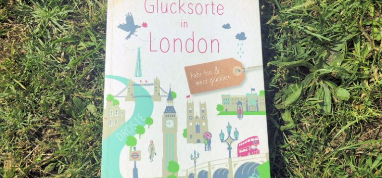Glücksorte in London